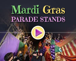 Get your Mardi Gras Parade Stands now